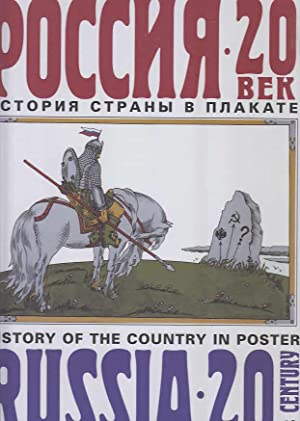 Rossiya 20 Vek Istoriya Strany V Plakate Russia 20th Centuru