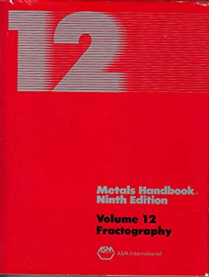 ASM Handbook Volume 12: Fractography