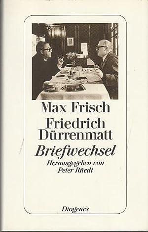 Briefwechsel. Max Frisch ; Friedrich Dürrenmatt. Mit: Frisch, Max (Verfasser),