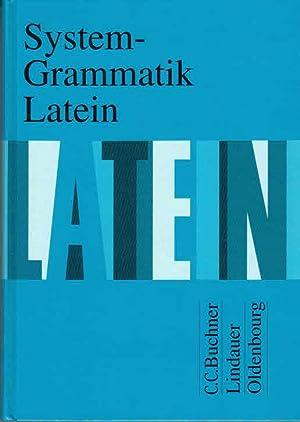 System-Grammatik Latein: Für Latein als 2. Fremdsprache: Fink, Gerhard, Friedrich