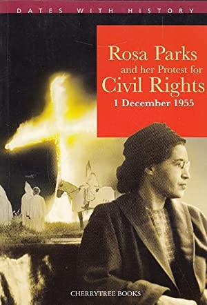 Rosa Parks and her Protest for Civil Rights: 1 December 1955. Englische Lektüre für das 3. Lernjahr