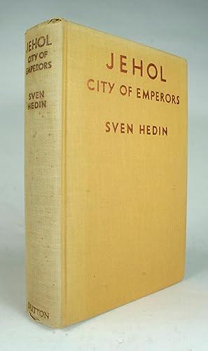Jehol: City of Emperors: Hedin, Steven