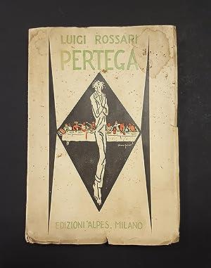 Luigi Rossari - PERTEGA - 1925 -