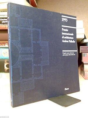 PREMIO INTERNAZIONALE DI ARCHITETTURA ANDREA PALLADIO 1993