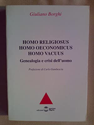 HOMO RELIGIOSUS HOMO OECONOMICUS HOMO VACUUS