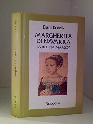 MARGHERITA DI NAVARRA - La Regina Margot
