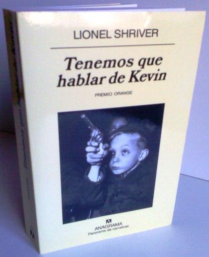 Tenemos Que Hablar De Kevin - Lionel Shriver