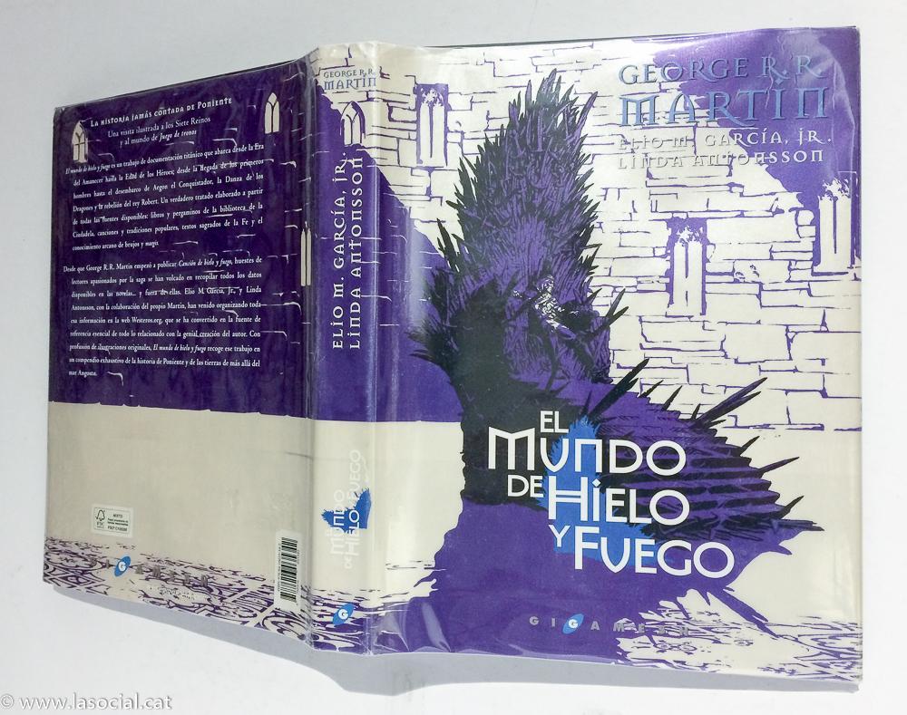 El mundo de hielo y fuego: Linda Antonsson; Elio M. García Jr. ...