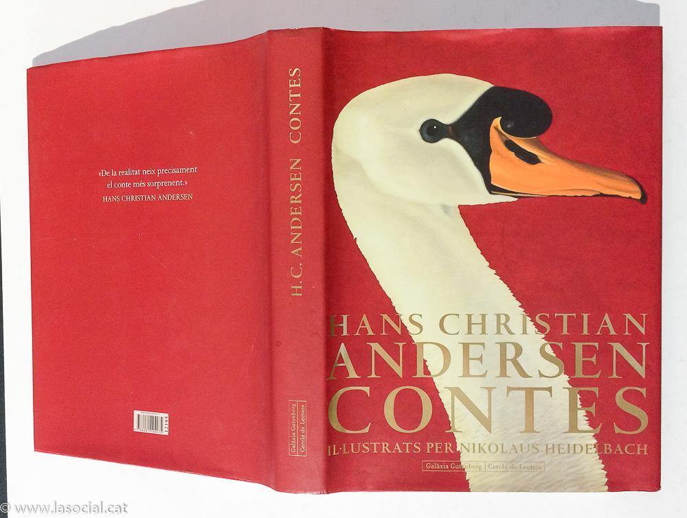 Hans Christian Andersen Contes. Il-lustrats per Nikolaus Heidelbach - Hans Cristian Andersen
