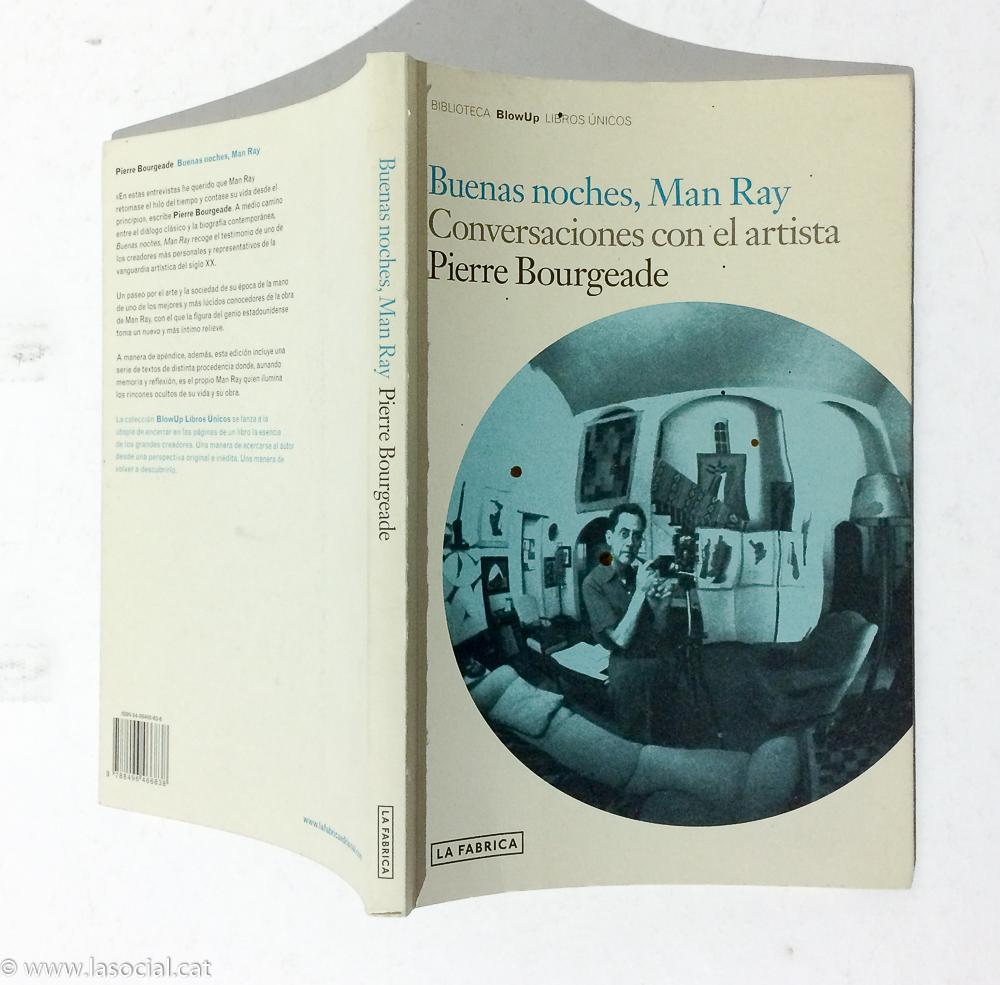 Buenas noches, Man Ray. Conversaciones con el artista - Pierre Bourgeade
