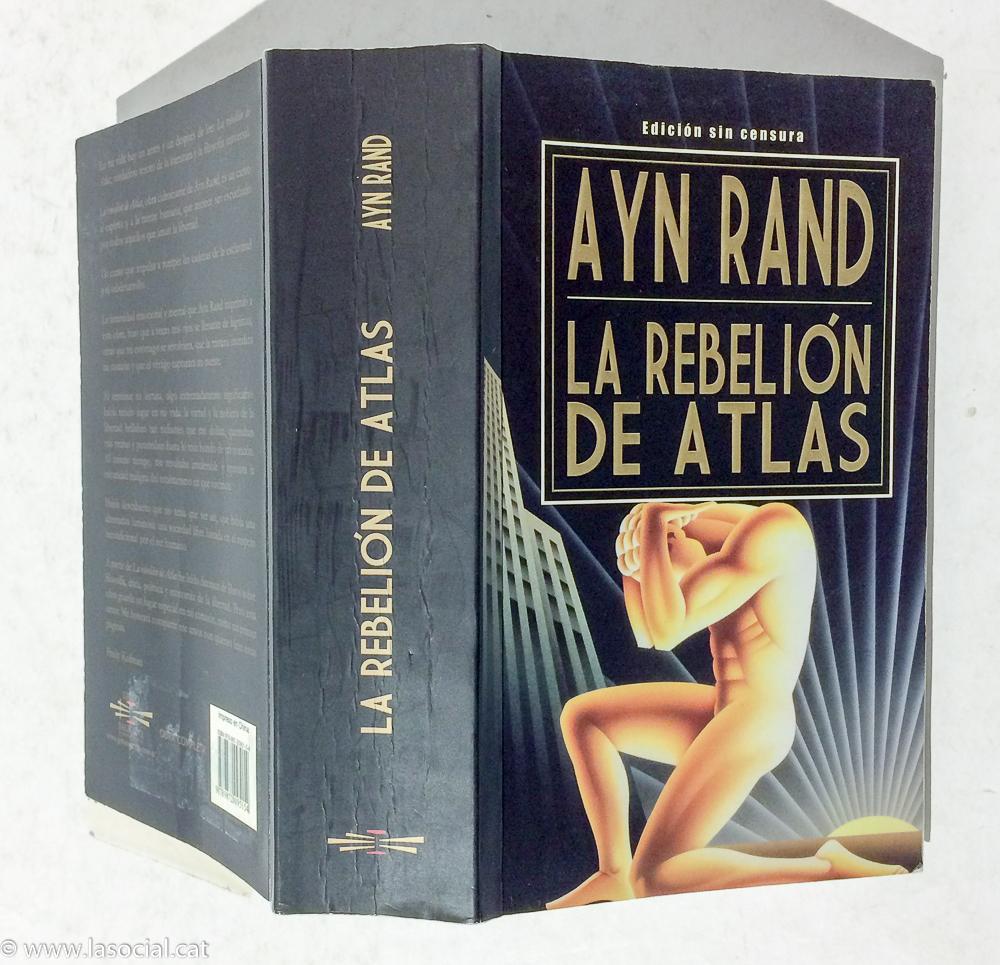 La Rebelión de Atlas: Ayn Rand