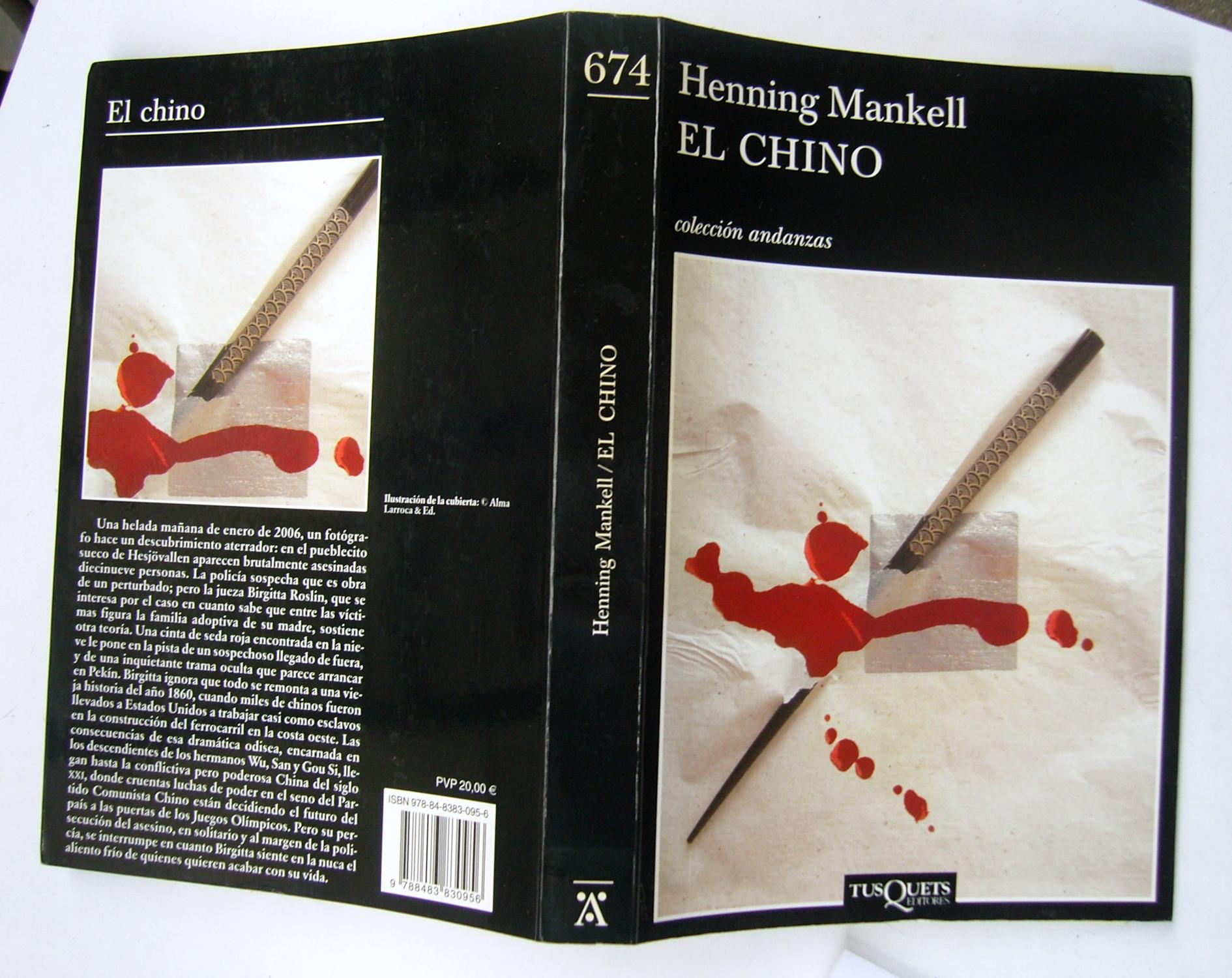 6ee7fce9 El Chino de Henning Mankell: Tusquets Editores, Barcelona, Spain ...