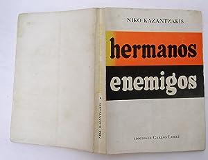 hemanos enemigos: Nikos Kazantzakis