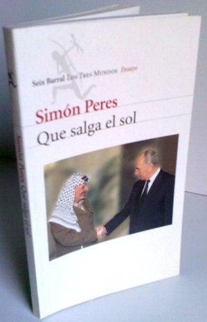 Que Salga El Sol: Simón Peres