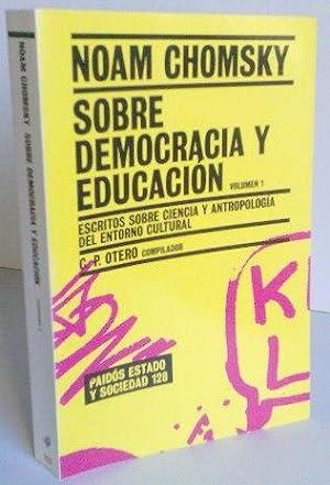 Sobre Democracia y Educacion (Vol 1) Escritos: Noam Chomsky