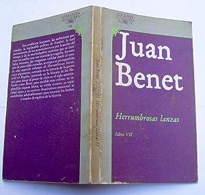 Herrumbrosas lanzas: Juan Benet