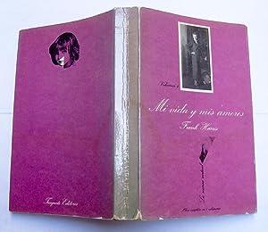 Mi vida y mis amores (Volumen 4): Frank Harris