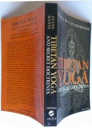 Tibetan Yoga and Secret Doctrines: W. Y. Evans-Wentz