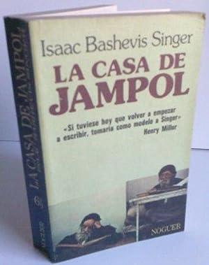 La Casa De Jampol: Isaac Bashevis Singer