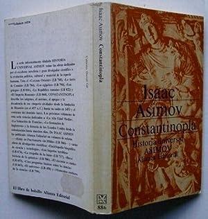 Historia Universal Asimov : Constantinopla, el Imperio Olvidado: Isaac Asimov