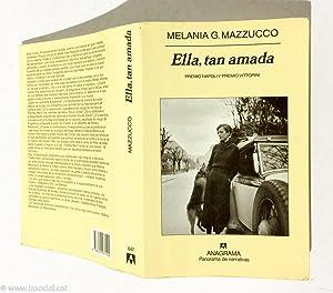 Ella, Tan Amada: Melania G. Mazzucco