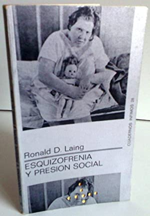 Esquizofrenia y Presion Social: Ronald D. Laing