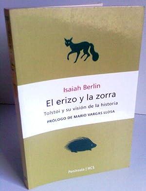 El Erizo y la Zorra : Tolstoi: Isaiah Berlin