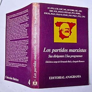 Los Partidos Marxistas Sus Dirigentes / Sus: AC; FPS, LCR;