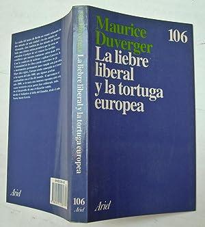 La liebre liberal y la tortuga europea: Maurice Duverger