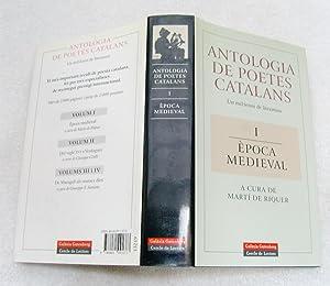 Antologia de poetes catalans. Un mil-lenni de literatura. I. Època medieval: Martí de Riquer