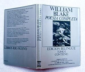 Poesía completa (Edición Bilingüe) Tomi I: William Blake