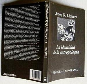 La Identidad de la Antropología: Josep R. Llobera