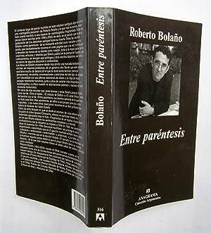Entre Paréntesis: Roberto Bolaño