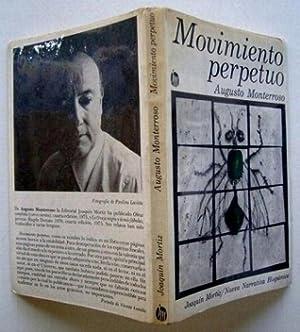Movimiento Perpetuo: Augusto Monteroso