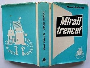 Mirall Trencat : Novel·la: Mercè Rodoreda