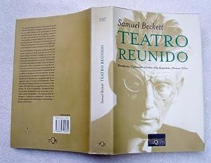 Teatro Reunido (Eleutheria; Esperando a Godot; Fin de partida; Pavesas; Film): Samuel Beckett