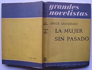 La Mujer Sin Pasado: Serge Groussard