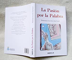 La Pasión por la palabra: José Carol
