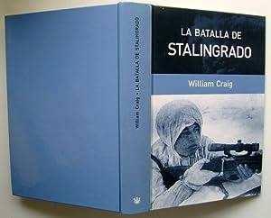La Batalla De Stalingrado: William Craig