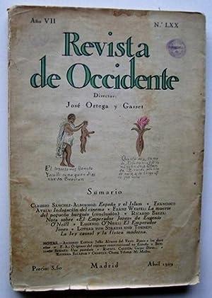REVISTA DE OCCIDENTE n LXX. España y El Islam; Indagación Del cinema; La Muerte Del Pequeño Burgués...
