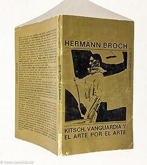Kitsch, Vanguardia y El Arte Por El Arte: Hermann Broch