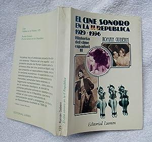 El Cine Sonoro en la II República (1929-1936) Historia Del Cine Español II: Román ...