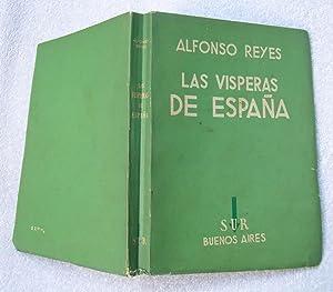 Las vísperas de España: Alfonso Reyes