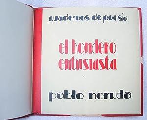 El hondero entusiasta (1923 - 1924): Pablo Neruda