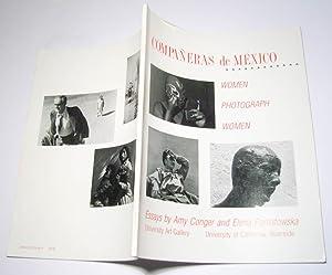 Compañeras de México. Women Photograph Women. Essays: Amy Conger and