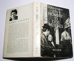 Un Hombre y Dos Mujeres: Doris Lessing