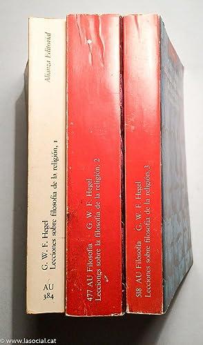 Lecciones Sobre Filosofía De La Religión (Tomos I, II y III): G. W. F. Hegel