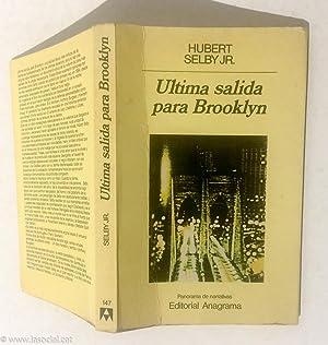 Ultima salida para Brooklyn: Hubert Selby Jr.