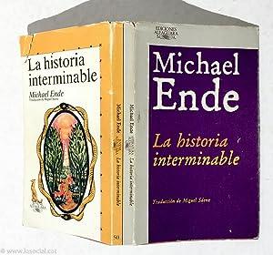 La Historia Interminable De La A a: Michael Ende