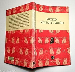 México: Visitar el sueño: Philippe Ollé-Laprune